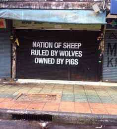 Read Animal Farm if you don't understand.