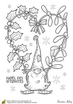Tomte Coloring Pages Christmas Gnome, Christmas Colors, Christmas Art, Xmas, Christmas Coloring Pages, Coloring Book Pages, Illustration Noel, Theme Noel, Christmas Drawing