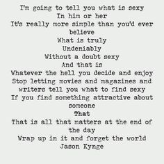 Jason King, Deep Thoughts, To Tell, Writer, Believe, Let It Be, Math, Woman, Writers