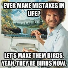 perspective / bob ross --- totally loved watching him on PBS as a kid.