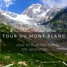 The Tour du Mont Blanc (TMB) is listed  as not only one of Europe's classic hikes, but one of the best in the world!  The 160km, 8000+ elevation gain hike