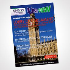 Newsletter publication for the Northamptonshire Police Branch of UNISON - Issue 7