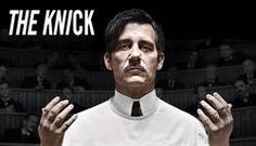 The Knick - Cinemax