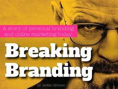 A story of personal branding and online marketing by Jarkko Sjöman.