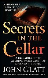 Secrets in the Cellar - John Glatt