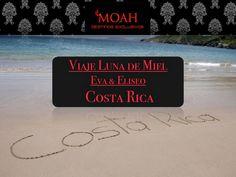 Luna de miel Costa Rica- Eva & Eliseo