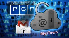 Hướng dẫn PGP cho người mới nhập môn vào Deep Web (PGP cho windows) | MysTown.com