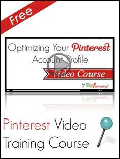 Free Pinterest Video Training Course | Optimizing your Pinterest profile from www.ohsopinteresting.com