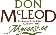 Powell River Real Estate, Don McLeod – Your Hometown Real Estate Professional Powell River's Top Realtor Powell River, Selling Real Estate, Outdoor Recreation, Naturally Beautiful, Top Sales, Hard Work, Knowledge, Community, History