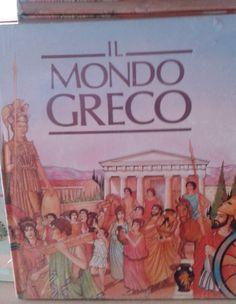 """""""Il Mondo Greco"""", Vallardi (1990), cop. rigida fig., pp. 92, ill, ottimo stato (rimanenze editoriali). EURO 6.00 libreriadeipicentini@gmail.com"""