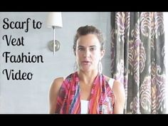 Scarf Tying Demo: Turn Your Scarf Into a Top or Vest - MomTrendsMomTrends