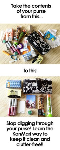 Is your purse overflowing with trash? Are you always digging through it to find what you need? No more with these simple tips for keeping your purse tidy using the KonMari method! Diy Spring, Challenge Week, Marie Kondo, Purse Organization, Transform Your Life, Tidy Up, Decluttering, Getting Organized, Tricks
