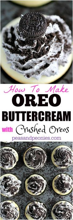 How To Make Oreo Buttercream with crushed Oreos. Easy frosting recipe that can be used on cakes or cupcakes.