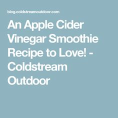 Add an Apple Cider Vinegar Smoothie Recipe with all the great benefits of apple cider vinegar to your morning routine. Tastes like Apple Pie! Apple Cidar, Apple Cider Vinegar Benefits, Smoothie Cleanse, Smoothie Recipes, Raw Vinegar, 10 Day Green Smoothie, Metabolism Boosting Foods, Under 300 Calories, Low Sodium Recipes
