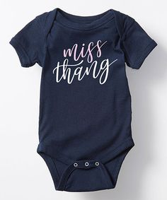 Another great find on #zulily! Navy 'Miss Thang' Bodysuit - Infant #zulilyfinds
