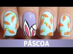 Unhas Decoradas - Orelhas do Coelhinho da Páscoa - YouTube