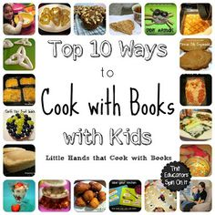 Top 10 Ways to Cook with Books with your Kids this Summer from The Educators' Spin On It~ Little Hands that Cook with Books Series. {What do you like to cook with your tips cooking guide Cooking In The Classroom, Preschool Cooking, Cooking With Kids, Cooking Classes, Cooking Tips, Cooking Recipes, Cooking Steak, Cooking Bacon, Kid Recipes