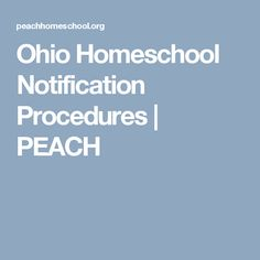 Ohio Homeschool Notification Procedures | PEACH