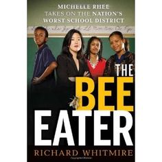 The Bee Eater: Michelle Rhee Takes on the Nation's Worst School District (Hardcover)  http://freegiftcard.skincaree.com/tag.php?p=0470905298  0470905298