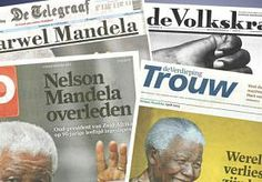 6-Dec-2013 7:37 - KRANTEN: WERELD VERLIEST HELD. 'Heilig tegen wil en dank', 'Icoon van de hoop' en 'Wereld verliest zijn held'. In de kranten niets dan lof over Nelson Mandela.