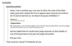 This. This right here. This is REAL Christianity. Our doctrine isn't God hates gays, it's God loves everyone, but that doesn't mean everybody does loveable things.