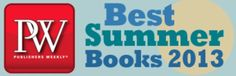 Publishers Weekly Best Summer Books 2013