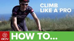 Climb faster, climb more efficiently, and conquer gradients that you didn't think possible with these pro tips. Click here to subscribe to GCN: http://gcn.eu...