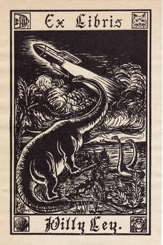 Another science fiction writer's bookplate on Ebay.  Willy Ley's bookplate was designed by his wife Olga Ley.