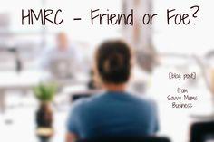 HMRC - Friend or Foe, blog post