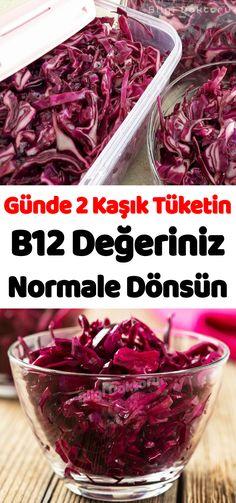Günde 2 Kaşık Tüketin, B12 Değeriniz Normale Dönsün Vitamin B12, Yams, Herbalism, Cabbage, Salads, Healthy Living, Health Fitness, Food And Drink, Skin Care