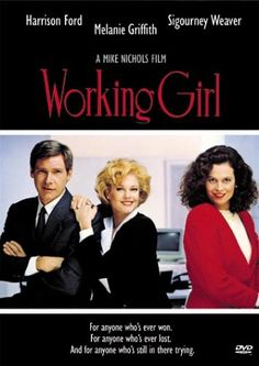 Directed by Mike Nichols.  With Melanie Griffith, Harrison Ford, Sigourney Weaver, Alec Baldwin. When a secretary's idea is stolen by her boss, she seizes an opportunity to steal it back by pretending she has her boss's job.