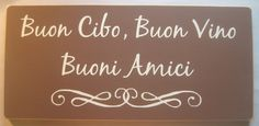 Good Food Good Wine Good Friends Italian by CottageSignShoppe, $40.00