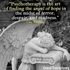 Psychotherapy is the art...