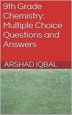 9th Grade Chemistry: Multiple Choice Questions and Answers (English Edition)