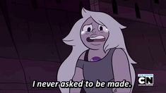 Amethyst Quote. Steven Universe. Episode: On the Run.