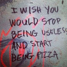 start being pizza.