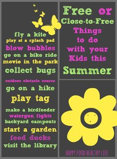 Free, or Close-to-Free, Things to do with your Kids this Summer - Getting out of the house is important: especially when you're butting heads with your kids all day long // Happy Food Healthy Life