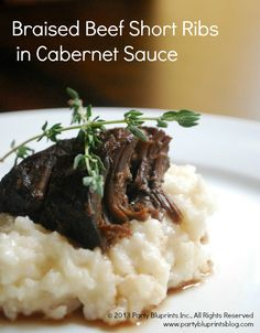 The ultimate fall/winner dinner party recipe -  Braised Beef Short Ribs in Cabernet Sauce