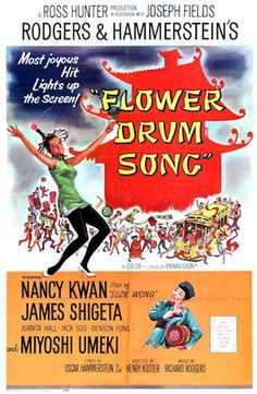 Flower Drum Song    1961 theatrical poster //  Directed by	Henry Koster  Produced by	Ross Hunter  Screenplay by	Joseph Fields  Based on	Flower Drum Song by  Oscar Hammerstein II  Joseph Fields  Starring	Nancy Kwan  James Shigeta  Miyoshi Umeki  Juanita Hall  Music by	Richard Rodgers  Cinematography	Russell Metty  Editing by	Milton Carruth  Distributed by	Universal Studios  Release date(s)	November 9, 1961  Running time	132 minutes  Country	United States  Language	English