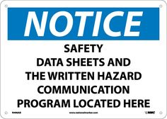 Notice, SAFETY DATA SHEET AND THE WRITTEN HAZARD COMMUNICATION PROGRAM LOCATED HERE, 10X14, .040 Aluminum