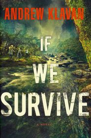 If We Survive by Andrew Klavan - A Great Young Adult Survival Read Christian Fiction Books, Turu, Fiction Novels, Books For Teens, Jesus Freak, My Escape, Free Download, Nonfiction Books, Great Books