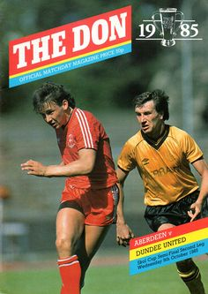 Aberdeen 1 Dundee Utd 0 (2-0 agg) in Oct 1985 at Pittodrie. The programme cover for the Scottish League Cup Semi Final, 2nd Leg