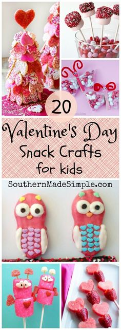 20 Valentine's Day Snack Crafts for kids! A collection of the most adorable edible snacks that kids will LOVE!