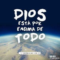 Dios esta por encima de todo