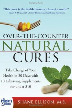 I am learning soooo much from this book.  Over the Counter Natural Cures: Take Charge of Your Health in 30 Days with 10 Lifesaving Supplements for under ... http://www.amazon.com/dp/1402225059/ref=cm_sw_r_pi_dp_EB39tb03SG34D