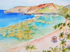 """""""Hanauma Bay"""" Original Watercolor painting by Carlin Blahnik.  Size: 12x16 inch Material: Artist Quality Watercolor on Arches 140lb watercolor paper Main Colors: Blue, Green, Tan"""
