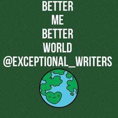 Better Me Better World #Writer #IndieWriter #freequotes #writingtips #iwrite #booklike #writersofig #writersofinstagram #poetrychallenge #poems #dailyquotes #quotes #authorsofinstagram #writerscommunity #creativewriters #visualwriting #tumblr #writingchallenge #bookreview #authorsofig #ExceptionalWriters #CreativeWriting #WritingPrompts #VisualPrompts #Writing #Tumblr #CreativePrompts  #Creativity #amwriting #writersofinstagram