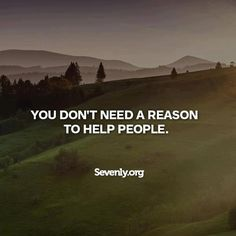 You should NEVER need a reason to do something KIND!!! Do it because you want to. and Love it