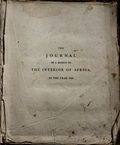 Mungo Park's 'The Journal of a Mission to the Interior of Africa in the year 1805′