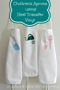 Children's Aprons with Heat Transfer Vinyl Applique by Organize and Decorate Everything